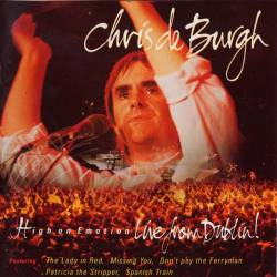 Chris de Burgh - High On Emotion - Live From Dublin (LIVE) - 1990