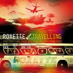 Roxette - Travelling - 2012
