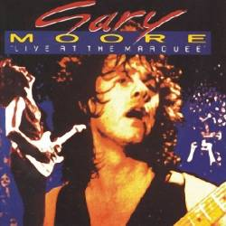 Gary Moore - Live at the Marquee Club - 1992