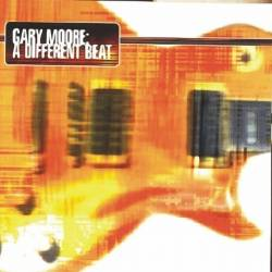 Gary Moore - A Different Beat - 1999