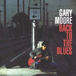 Gary Moore - Back to the Blues - 2001