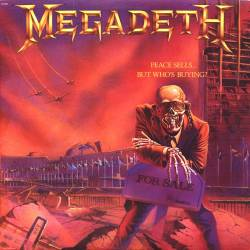 MEGADETH - Peace Sells... But Who's Buying? - 1986