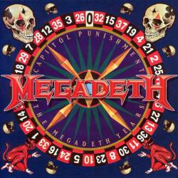 MEGADETH - Capitol Punishment: The Megadeth Years - 2000