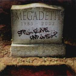 MEGADETH - Still, Alive... And Well? - 2002
