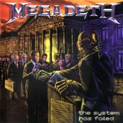 MEGADETH - The System Has Failed - 2004