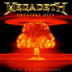MEGADETH - Greatest Hits: Back To The Start - 2005