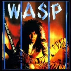 W.A.S.P. - Inside the Electric Circus (1997 remastered) - 1986