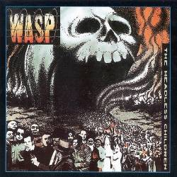 W.A.S.P. - The Headless Children (1998 remastered) - 1989
