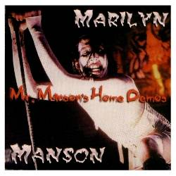 Marilyn Manson - Mr. Manson's Home Demos (DEMO) - 1990