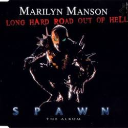 Marilyn Manson - Spawn: Long Hard Road out of Hell - 1997