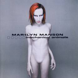 Marilyn Manson - Mechanical Animals - 1998