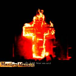 Marilyn Manson - The Last Tour on Earth (CD Live / Bootleg) - 1999