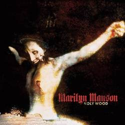 Marilyn Manson - Holy Wood (In the Shadow of the Valley of Death) - 2000