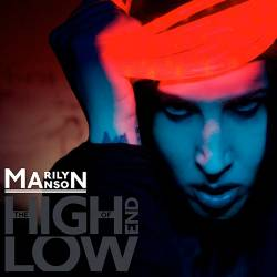 Marilyn Manson - The High End of Low - 2009