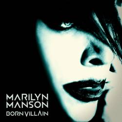 Marilyn Manson - Born Villain - 2012
