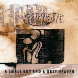 CALIBAN - A Small Boy and a Grey Heaven - 1999
