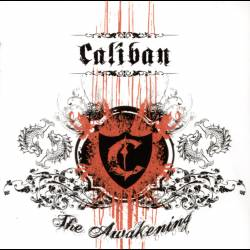 CALIBAN - The Awakening - 2007